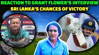 Reaction to Grant Flower's interview | Srilanka's chances of victory