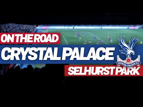 On The Road - CRYSTAL PALACE @ SELHURST PARK