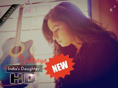 Nirbhaya | India's Daughter | Motivational Full Hd Video | Anita Bhatt | - Rupesh Verma video