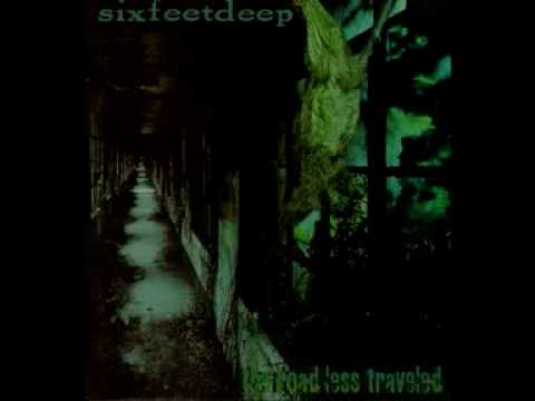 Six Feet Deep - Steadfast
