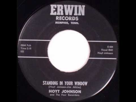Hoyt Johnson - Standing In Your Window