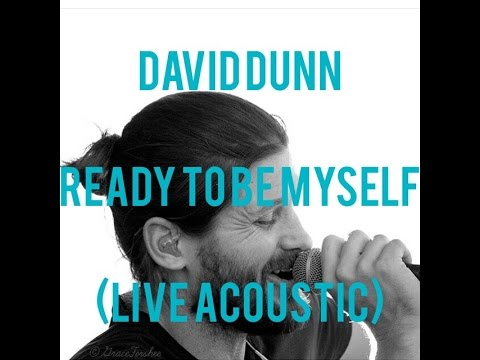 David Dunn - Ready To Be Myself