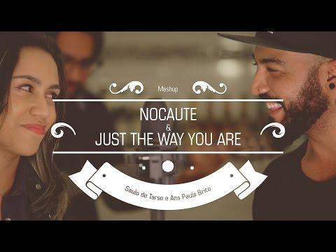 Download Lagu Anna e Saulo - (Mashup - Nocaute - Just the Way You Are) MP3 Free