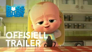 The Boss Baby | Offisiell Trailer | 20th Century Fox Norge