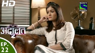 Adaalat - अदालत २ - Episode 22 - 21st August, 2016