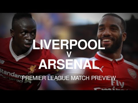 Liverpool v Arsenal - Premier League Match Preview