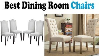 5 Best Dining Room Chairs 2018
