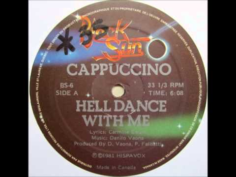 Cappuccino  Hell Dance With Me