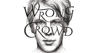 Download Tom Odell - Wrong Crowd (East 1st Street Piano Tapes) 3Gp Mp4