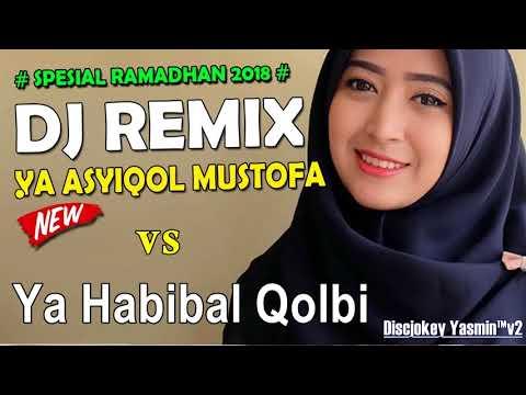 Ya Asyiqol Mustofa | Ya Habibal Qolbi - DJ SABYAN GAMBUS VERSI REMIX
