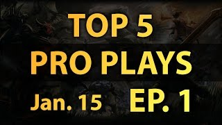 Dota 2 Top 5 Pro Plays Daily - Ep. 1 (1/15/2015)