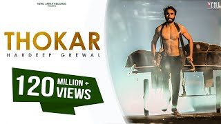 Thokar Full Video   Hardeep Grewal  Latest Punjabi