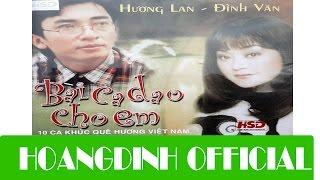 DINH VAN - DEM GANH HAO NHO DIEU HOAI LANG [AUDIO/HOANGDINH OFFICIAL]   Album BAI CA DAO CHO EM