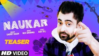 Naukar Song Teaser Sharry Maan Ravi Raj Releasing 11 Feb