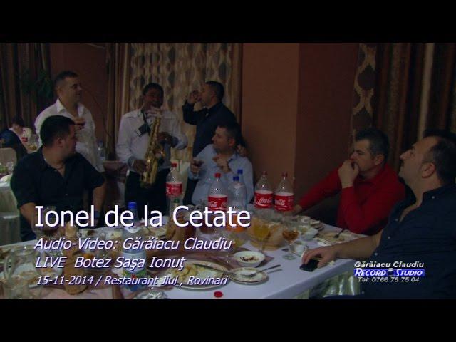 Ionel de la Cetate LIVE instrumentala (ASCULTARE) part.3 Botez Sasa Ionut 15-11-2014