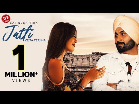 JATTI (Official Video) Satinder Virk | MixSingh | Latest Punjabi Songs 2020 | New Punjabi Songs 2020