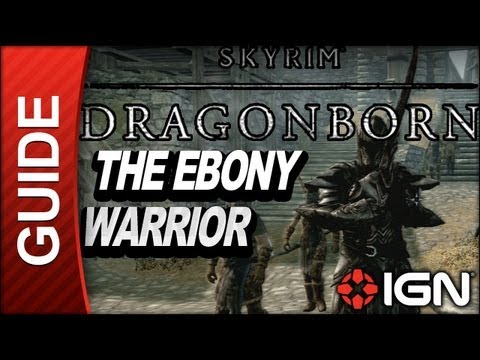 Skyrim Dragonborn DLC Walkthrough: The Ebony Warrior (Level 80 Quest)