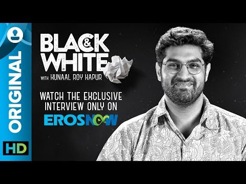 Black and White Interview with Kunaal Roy Kapur