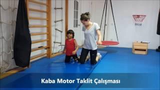 Kaba Motor Taklit Çalışması - Spor ve Hareket Terapisi