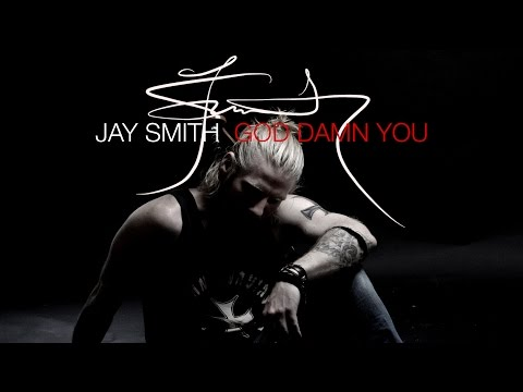 Jay Smith - God Damn You
