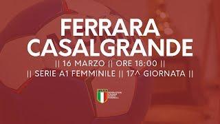 Serie A1F [17^]: Ferrara - Casalgrande 22-29