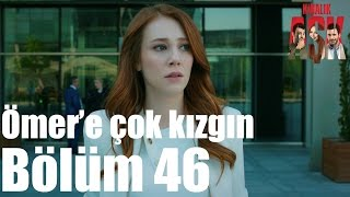 Kiralık Aşk 46. Bölüm - Ömer'e Çok Kızgın