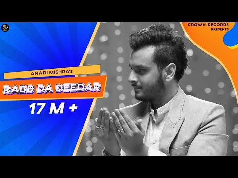 RABB DA DEEDAR || ANADI MISHRA || OFFICIAL VIDEO || NEW PUNJABI SONG 2016 || CROWN RECORDS ||