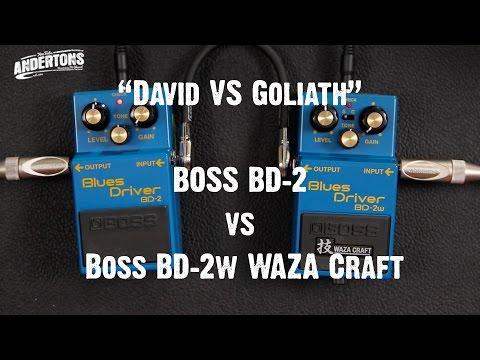 David vs Goliath - BOSS BD-2 vs BD-2w WAZA Craft