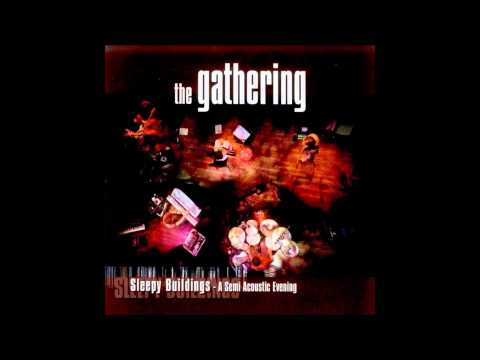 Gathering - In Motion Part Ii