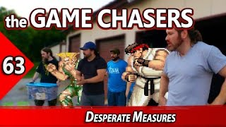 The Game Chasers Ep 63 - Desperate Measures