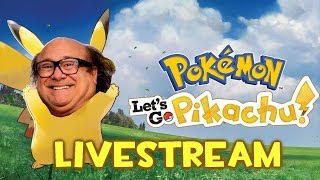 Pokemon: Let's Go Danny Devito! | Maniac Reviews Live!