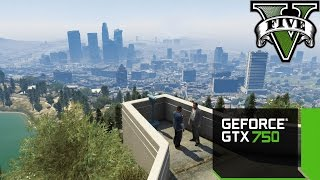 Grand Theft Auto V - MSI GTX 750 1GB GDDR5