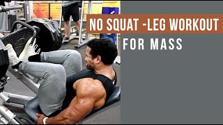 NO SQUAT-LEG WORKOUT FOR MASS 101