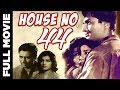 House No 44 (1955) Full Movie | हाउस न.४४ | Dev Anand, Kalpana Kartik, K.N. Singh