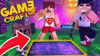 SAKIN BU PORTALDAN GEÇME #3 GAME OF CRAFT - Minecraft