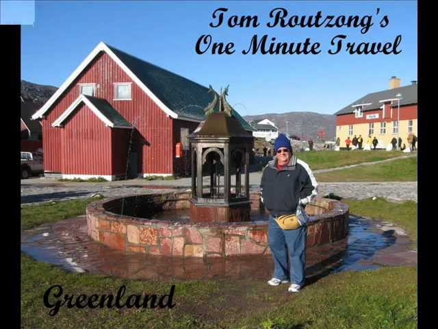 Tom Routzong&#039;s One Minute Travel - Greenland