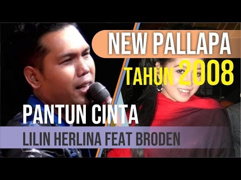 Pantun Cinta By Broden Feat Lilin Herlina [ NEW PALLAPA ]