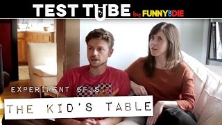 Funny Or Die Test Tube: The Kid's Table