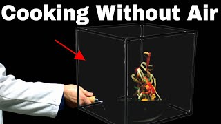 I Tried To Cook an Entire Meal With No Air! Cooking in a Vacuum Experiment