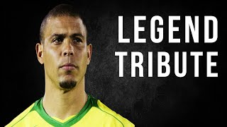 Ronaldo Phenomenon Legend ►Tribute