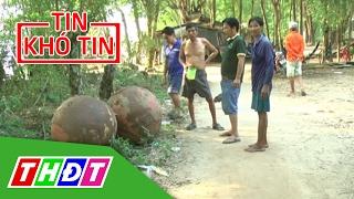Người dân phát hiện 2 trái lạ trên sông | THDT