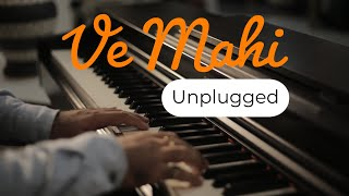 Ve Mahi (Kesari) | Unplugged Cover ft. Puneet Kushwaha
