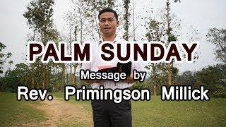 Palm Sunday Message in Karbi  by  Rev Primingson M
