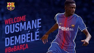 #DembeleDay - Official presentation of Ousmane Dembélé