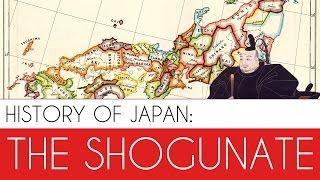 The Shogunate: History of Japan