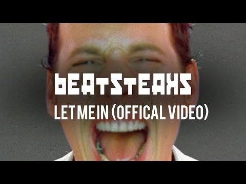 Beatsteaks - Let Me In