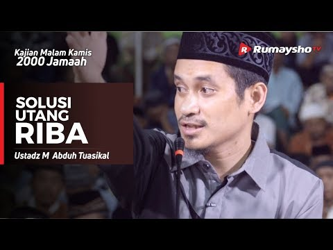 Kajian Malam Kamis : Solusi Utang Riba - Ustadz M Abduh Tuasikal