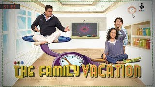 SIT | THE FAMILY VACATION| S1E5 | Chhavi Mittal | Karan V Grover | Ayub Khan