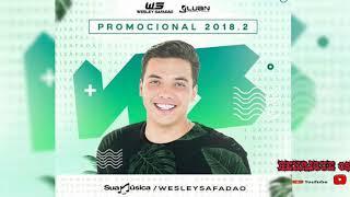 WESLEY SAFADÃO PROMOCIONAL 2018 (MÚSICAS NOVAS 2018)