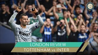 TOTTENHAM vs INTER | LONDON REVIEW | #INTERONTOUR 🏴󠁧󠁢󠁥󠁮󠁧󠁿⚫🔵